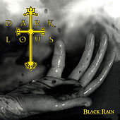 Black Rain by Dark Lotus