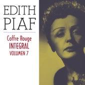 Edith Piaf, Coffre Rouge Integral, Vol. 7/10 by Edith Piaf