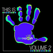 This Is Dancepush, Vol. 2 by Various Artists