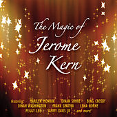 The Magic Of Jerome Kern by Various Artists