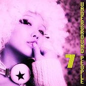 Underground People, Vol. 7 (House Fine Selection) by Various Artists