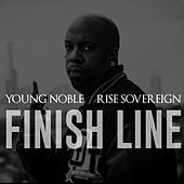 Finish Line (feat. Rise Sovereign) by Young Noble
