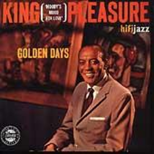 Golden Days by King Pleasure