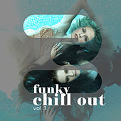 Funky Chill out, Vol. 3 by Various Artists