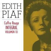 Edith Piaf, Coffre Rouge Integral, Vol. 10/10 by Edith Piaf