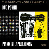 Piano Interpretations By Bud Powell by Bud Powell