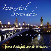 Immortal Serenades by Frank Chacksfield And His Orchestra
