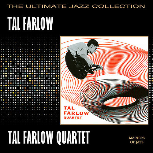 Tal Farlow Quartet by Tal Farlow