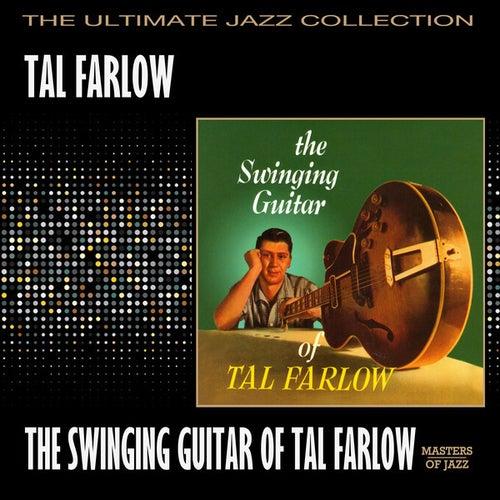 The Swinging Guitar Of Tal Farlow by Tal Farlow