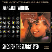 Margaret Whiting Sings For The Starry Eyed by Margaret Whiting