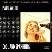 Cool And Sparkling by Paul Smith (jazz piano)