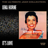 It's Love by Lena Horne