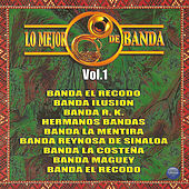 Lo Mejor de Banda, Vol. 1 by Various Artists