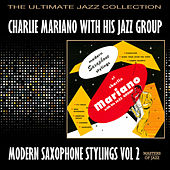 Modern Saxophone Stylings Volume Two by Charlie Mariano