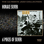 6 Pieces Of Silver by Horace Silver