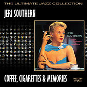 Coffee, Cigarettes & Memories by Jeri Southern
