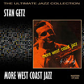 More West Coast Jazz by Stan Getz