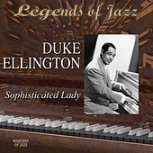 Legends Of Jazz: Duke Ellington - Sophisticated Lady by Duke Ellington