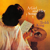 A Girl And Her Songs by Teddi King