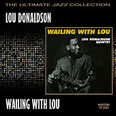 Wailing With Lou by Lou Donaldson