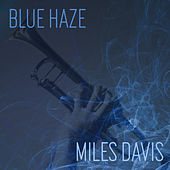 Blue Haze by Miles Davis