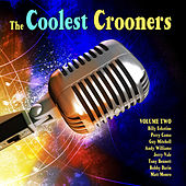 The Coolest Crooners Volume 2 by Various Artists