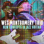 New Concepts In Jazz Guitar by Wes Montgomery