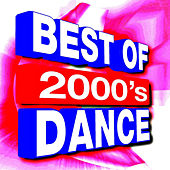 Best of 2000's Dance by Ultimate Dance Hits