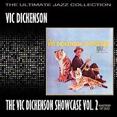Vic Dickenson Showcase Volume 2 by Vic Dickenson