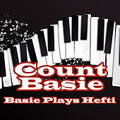 Basie Plays Hefty by Count Basie