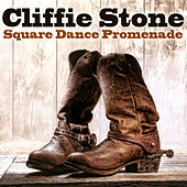 Square Dance Promenade by Cliffie Stone