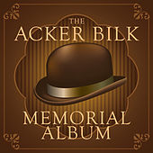 The Acker Bilk Memorial Album by Acker Bilk