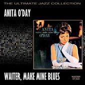 Waiter, Make Mine Blues by Anita O'Day