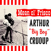 Mean Ol' Frisco by Arthur