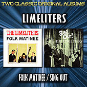 Folk Matinee /Sing Out! by The Limeliters