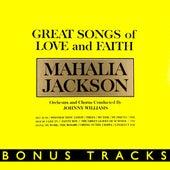 Great Songs Of Love And Faith (With Bonus Tracks) by Mahalia Jackson