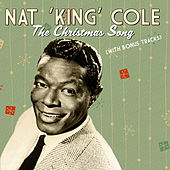 The Christmas Song (With Bonus Tracks) by Nat King Cole