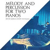 Melody And Percussion For Two Pianos by Ronnie Aldrich