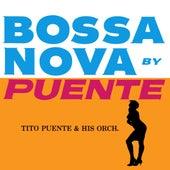Bossa Nova By Puente by Tito Puente