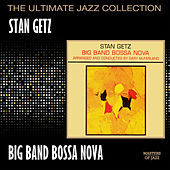 Big Band Bossa Nova by Stan Getz