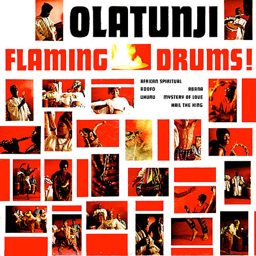 Flaming Drums by Babatunde Olatunji