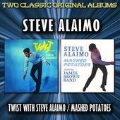 Twist With Steve Alaimo / Mashed Potatoes by Steve Alaimo