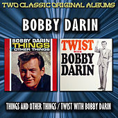 Things And Other Things / Twist With Bobby Darin by Bobby Darin