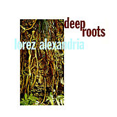 Deep Roots by Lorez Alexandria