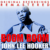 Boom Boom - The Very Best Of John Lee Hooker by John Lee Hooker