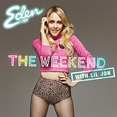 The Weekend (with Lil Jon) von Lil Jon
