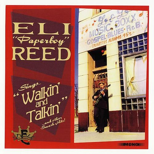 Walkin' and Talkin' by Eli 'Paperboy' Reed