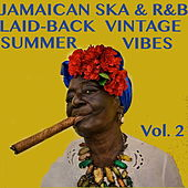 Jamaican Ska & R&B: Laid-Back Vintage Summer Vibes, Vol. 2 by Various Artists