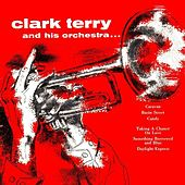 Clark Terry & His Orchestra by Clark Terry