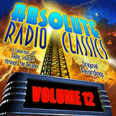 Absolute Radio Classics, Vol. 12 by Various Artists